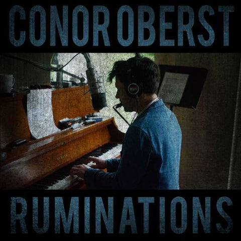 Conor Oberst | Ruminations
