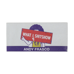 Andy Frasco | What A Shit Show Rolling Papers