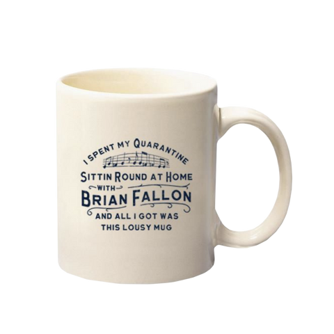 Brian Fallon l Sittin' Around Home Mug *PREORDER*