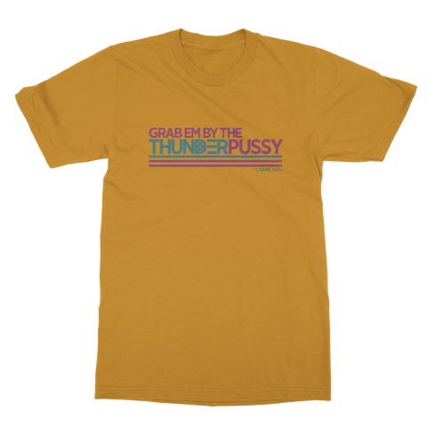 Thunderpussy | Grab Them By The Thunderpussy Unisex T-Shirt