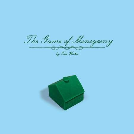 Tim Kasher | The Game of Monogamy