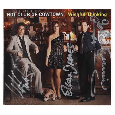 Hot Club of Cowtown | Wishful Thinking CD (2009) *Autographed*