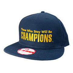 Those Who Stay Will Be Champions™ Snap NVY - Navy