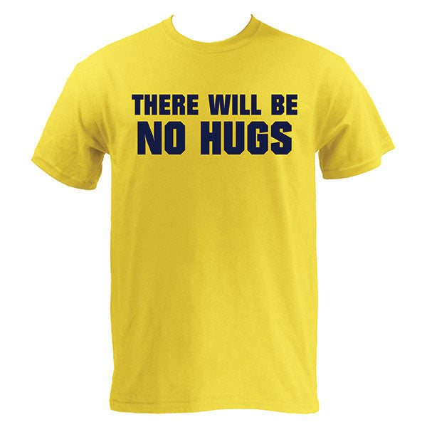 There Will Be No Hugs - Maize