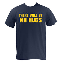 There Will Be No Hugs - Navy