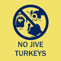 No Jive Turkey - Maize