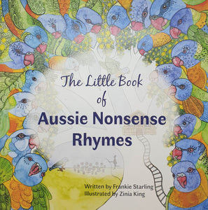 The Little Book of Aussie Nonsense Rhymes - Frankie Starling & Zinia King-Children-Atelier Crafers