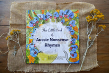 Load image into Gallery viewer, The Little Book of Aussie Nonsense Rhymes - Frankie Starling & Zinia King-Children-Atelier Crafers