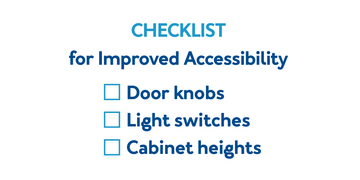 Checklist for Improved Accessibility: Door knobs, Light Switches, and Cabinet Heights