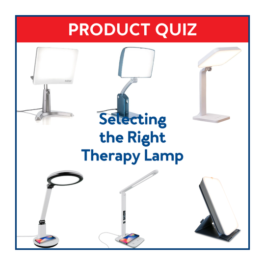 Product Quiz: Selecting the Right Light Therapy Lamp
