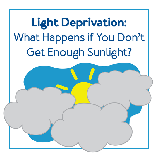 Light Deprivation: What Happens if You Don't Get Enough Sunlight?