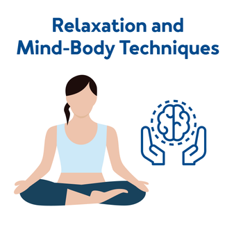 Relaxation and Mind-Body Techniques