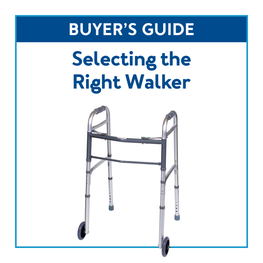 Buyer's Guide: Selecting the Right Walker