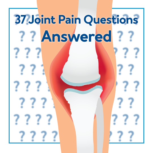 37 Joint Pain Questions Answered