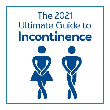 The 2021 Ultimate Guide to Incontinence
