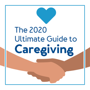The 2020 Ultimate Guide to Caregiving
