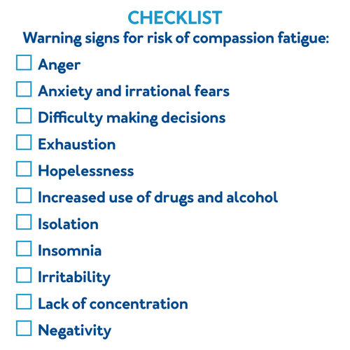 Warning signs for risk of compassion fatigue