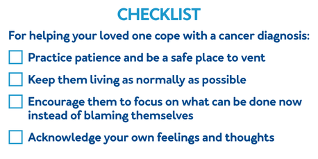 Checklist for helping your loved one cope with a cancer diagnosis