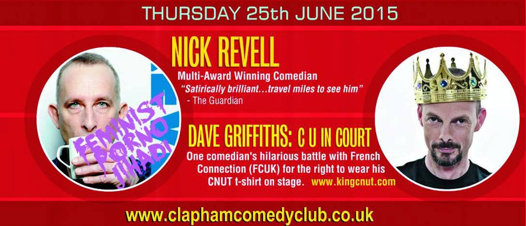 Dave Griffiths C U in Court See You in Court Nick Revell King Cnut Clapham Comedy Club Thurs 25th June