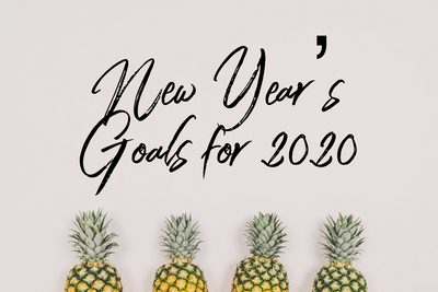 Our 2020 New Year's Goals