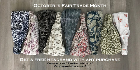 Make Fair Trade Month better by shopping at Passion Lilie! Every online purchase made this October through November 3 will receive a free fair trade headband, as shown here in our variety of styles.