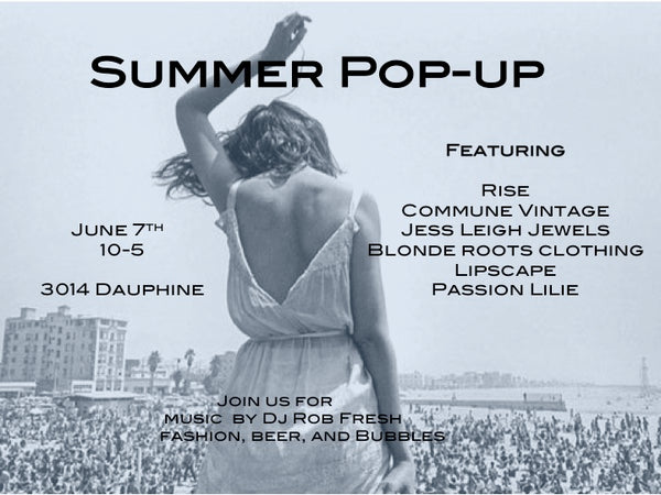 Summer pop-up, trunk show in New Orleans.
