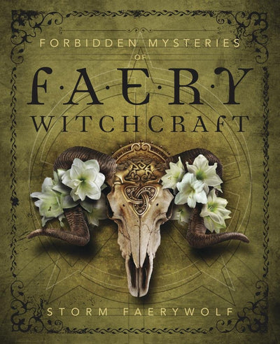 Forbidden Mysteries of Faery Witchcraft (Signed Copy)