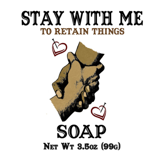 Stay With Me Soap