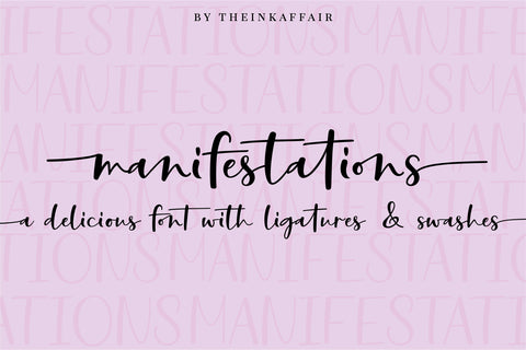 Manifestations, a modern calligraphy script font