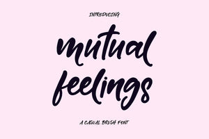 Mutual Feelings Font