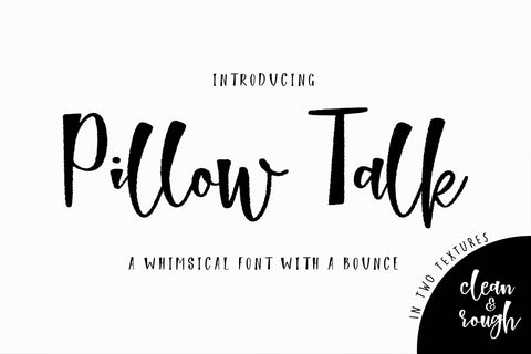 Pillow Talk Font