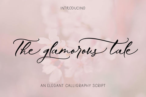 The Glamorous Tale Font