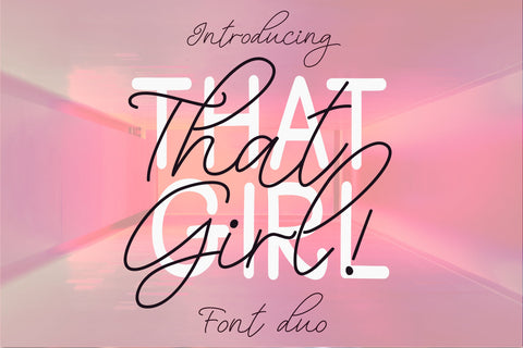 That Girl Font Duo