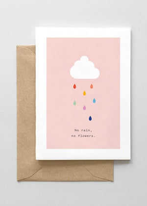 NO RAIN NO FLOWERS CARD - Cooper & Bailey's