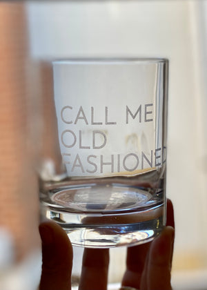 CALL ME OLD FASHIONED GLASS - Cooper & Bailey's
