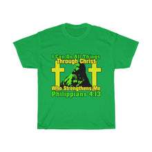 Load image into Gallery viewer, I Can Do All Things Through Christ T Shirt