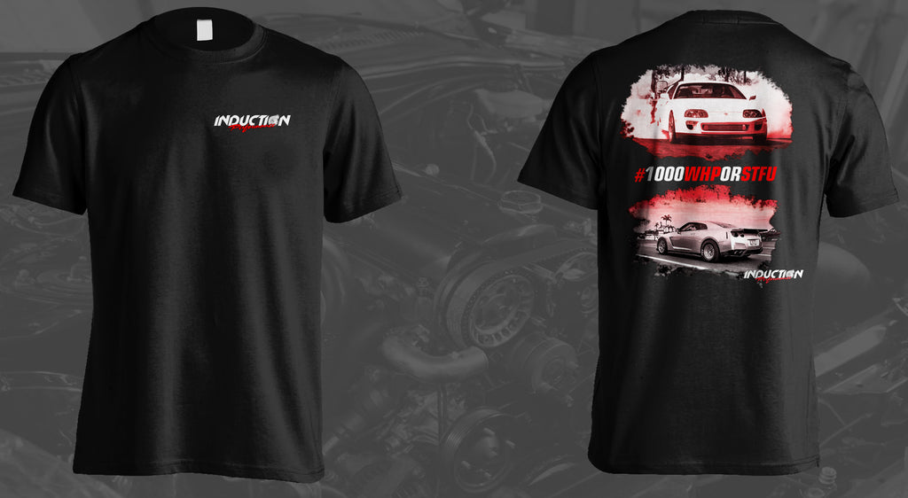 "Induction Performance -- ""1000WHP or STFU"" T-Shirt"