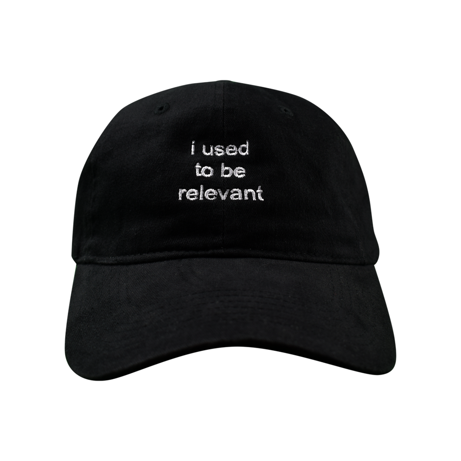 I Used To Be Relevant Hat