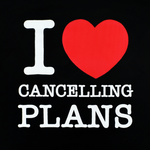 I Love Cancelling Plans T-Shirt