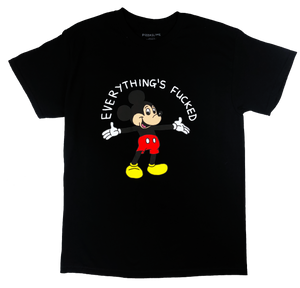 everything's fucked t-shirt (black)