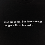 yeah sex is cool t-shirt