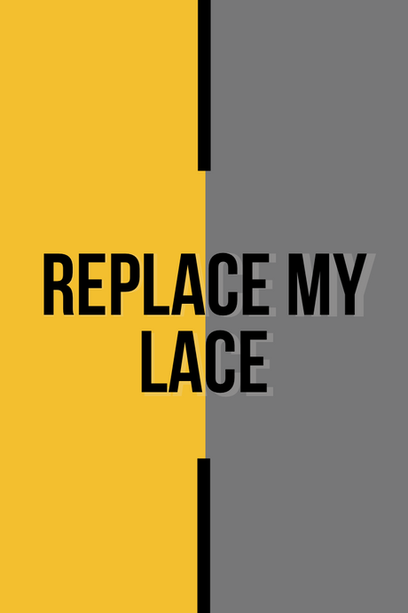 Replace Lace