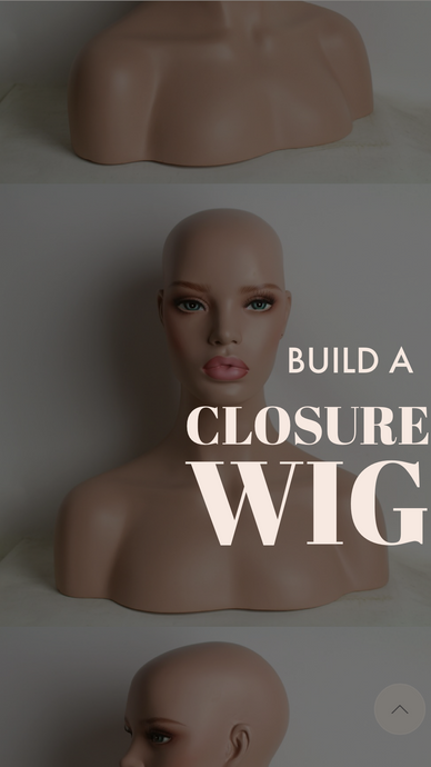 Build A Closure Wig