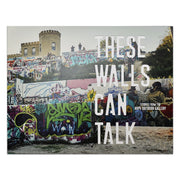 """THESE WALLS CAN TALK"" BOOK"