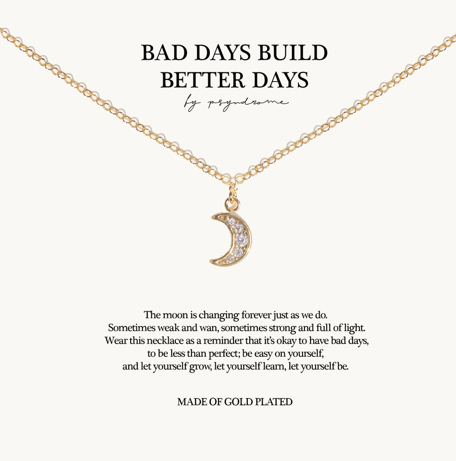 Bad Days Build Better Days Necklace (small)