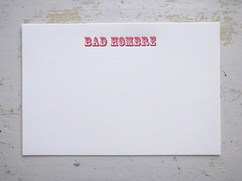 BAD HOMBRE stationery