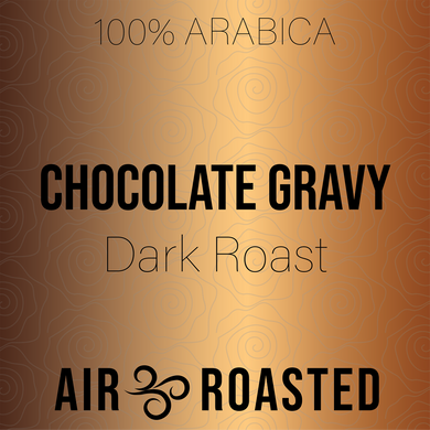 Chocolate Gravy - Dark Roast - 4 oz Sample