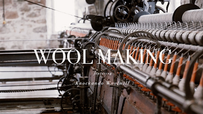 Behind The Craft : Wool Making at Knockando Woolmill