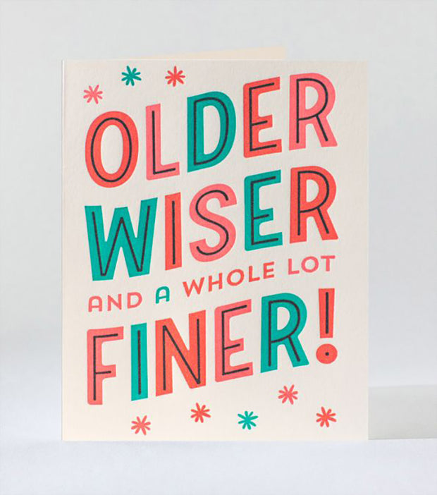 Older Wiser Finer Card
