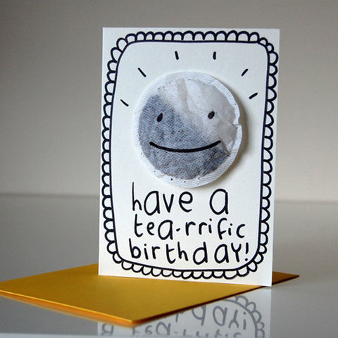 Have a Tea-rrific Birthday Card by Tee and Toast